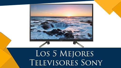 Los 5 Mejores Televisores Sony