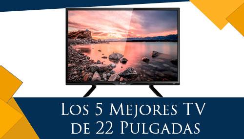 Los 5 Mejores TV de 22 Pulgadas