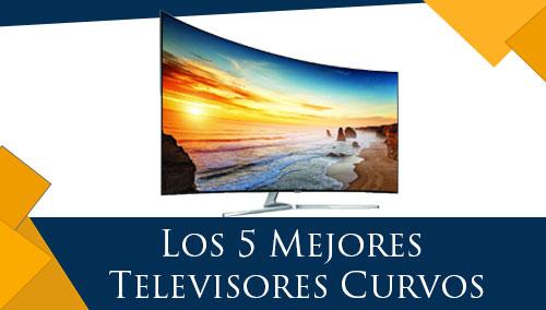 Los 5 Mejores Televisores Curvos