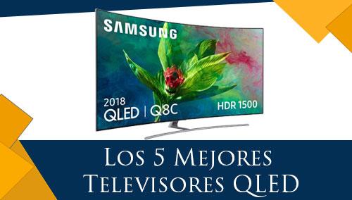 Los 5 Mejores Televisores QLED