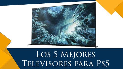 Los 5 Mejores Televisores para Ps5